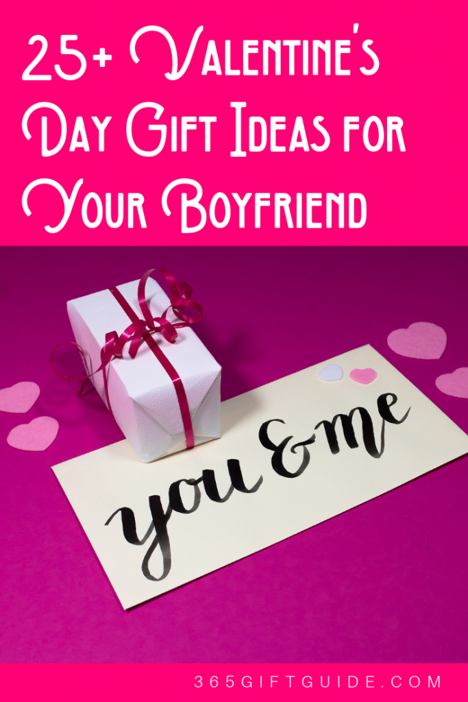 25+ Valentine's Day Gift Ideas for Your Boyfriend