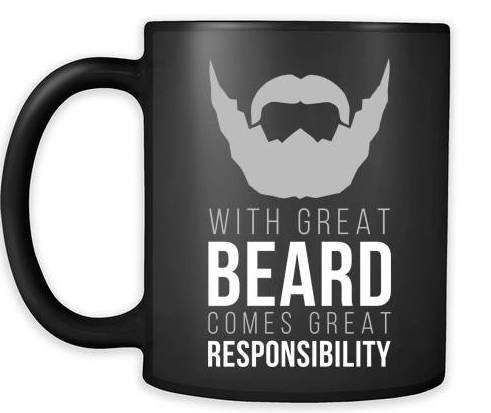 With Great Beard Comes Great Responsibility Custom Mug Variation