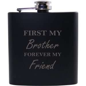 First My Brother Forever My Friend Black Flask