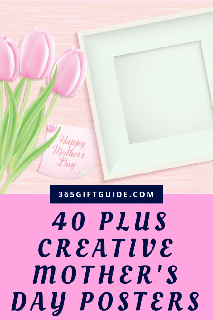 40 plus creative mother's day posters and quotes