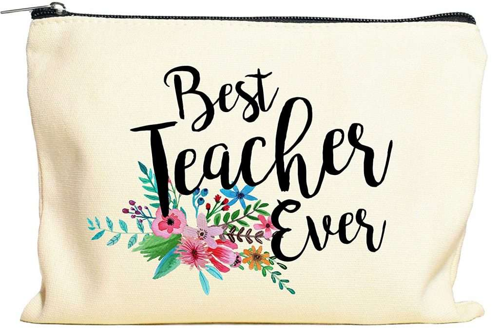 Best Teacher Ever Make Up Bag