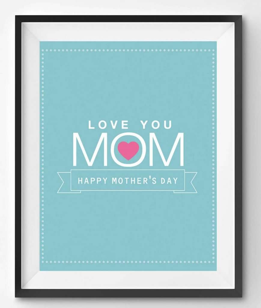 Love You Mom Mother's Day Poster