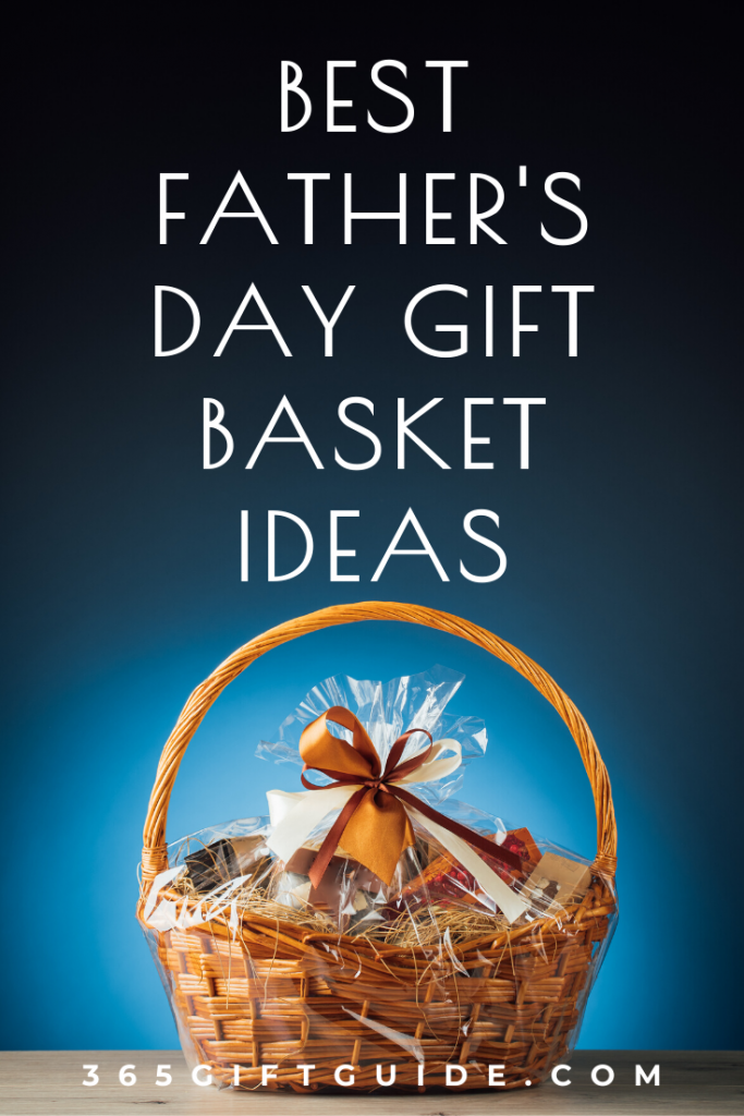 Best father's day gift basket ideas