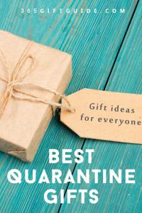 Best Quarantine Gifts