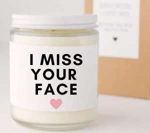 I Miss Your Face Candle Quarantine Gift