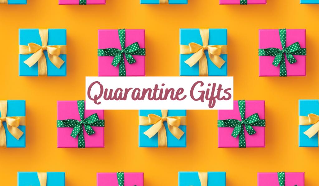 best quarantine gift ideas