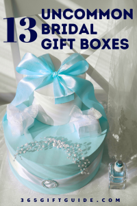13 Uncommon Bridal Gift Boxes