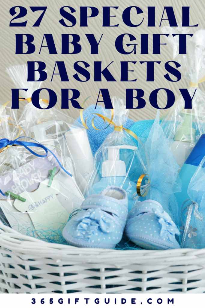 27 Special Baby Gift Baskets for a Boy