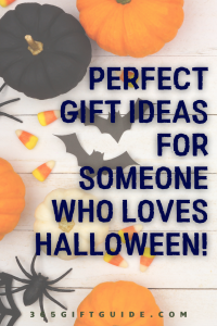 Perfect gift ideas for someone who loves halloween
