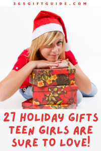 27 Holiday Gifts Teen Girls Are Sure to Love