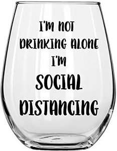 """I'm Not Drinking Alone, I'm Social Distancing"" Mug"