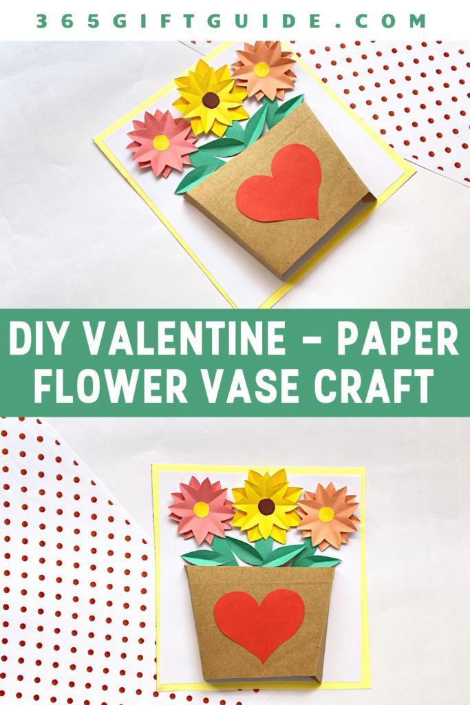 DIY Valentine - Paper Flower Vase Craft