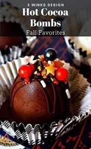 Hot Cocoa Bombs- Fall Favorites