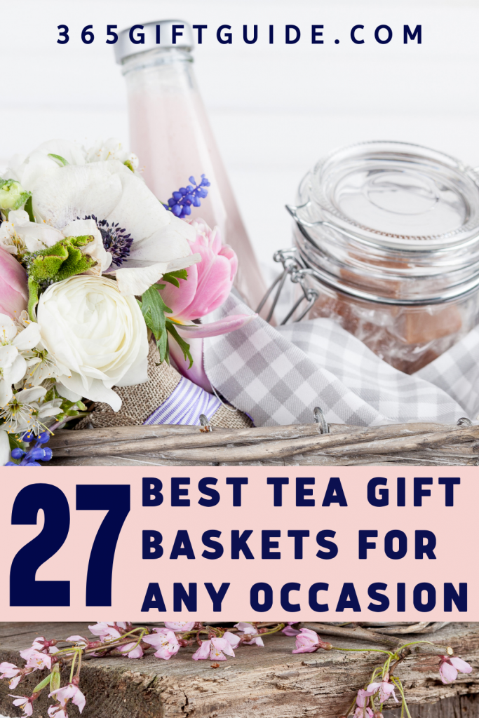 27 Best Tea Gift Baskets for Any Occasion