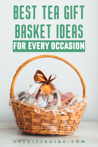 Best tea gift basket ideas for every occasion