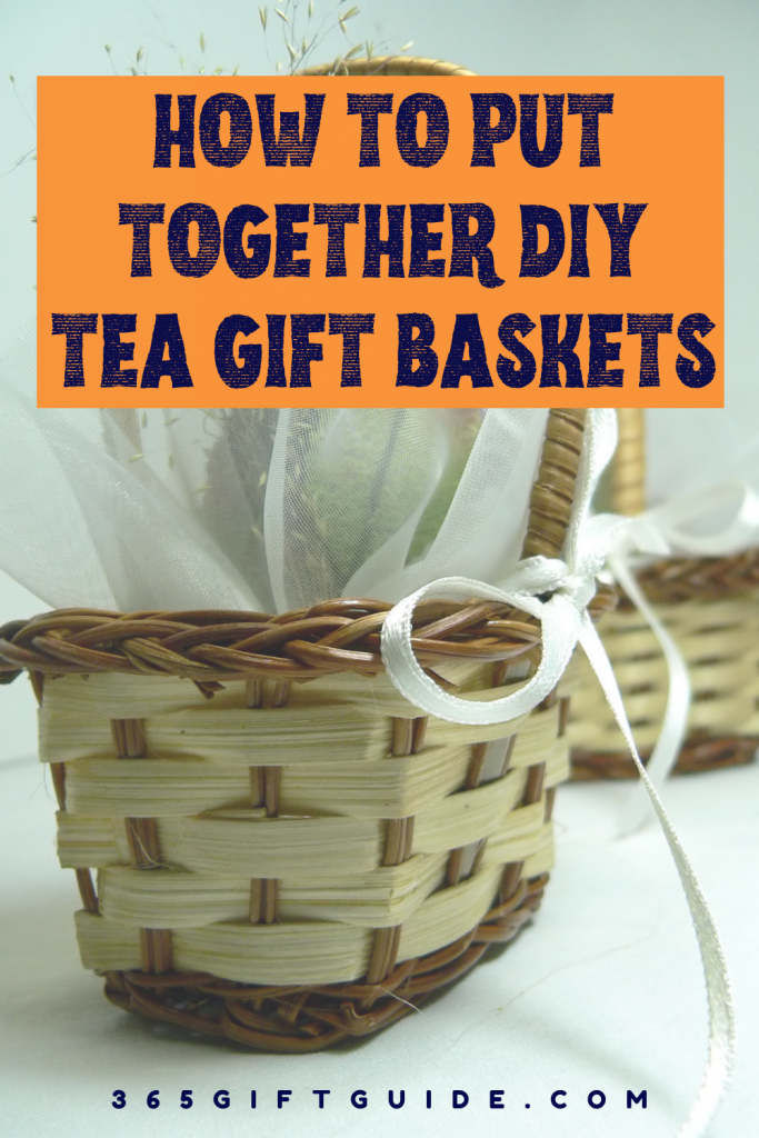 DIY Tea Gift Baskets