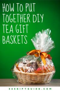 How To Put Together DIY Tea Gift Baskets