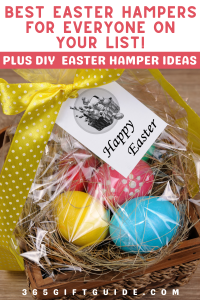 Best Easter Hampers for Everyone on Your List