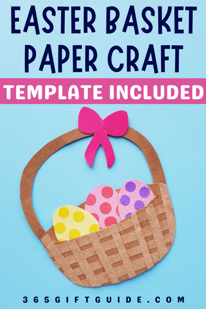 Easter Basket Craft WIth Template Included