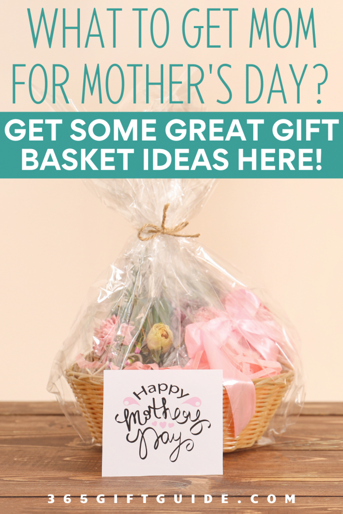 Best Mother's Day Gift Basket Ideas 2021, Delivered Straight to Your Door