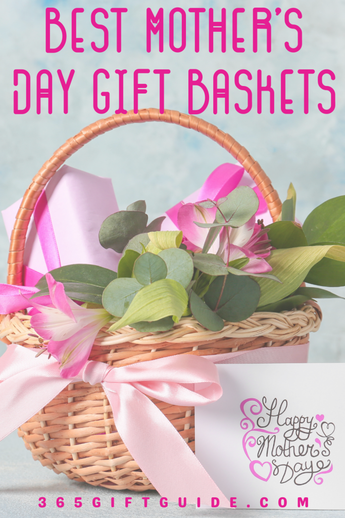 Best Mother's Day Gift Baskets 2021