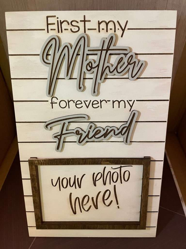 First My Mother, Forever My Friend Mother's Day Frame