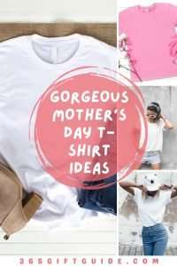 Gorgeous Mother's Day T-shirt Ideas