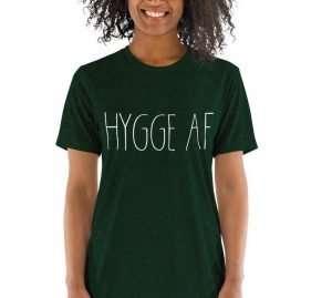 Hygge AF Short sleeve t-shirt