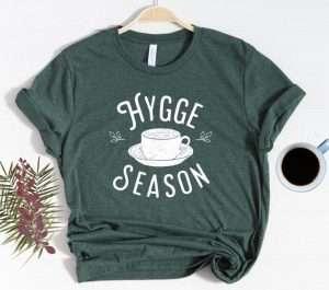 Hygge Season T-shirt