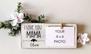 I Love You Mama Mother's Day Frame