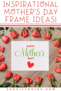 Inspirational Mother's Day Frames