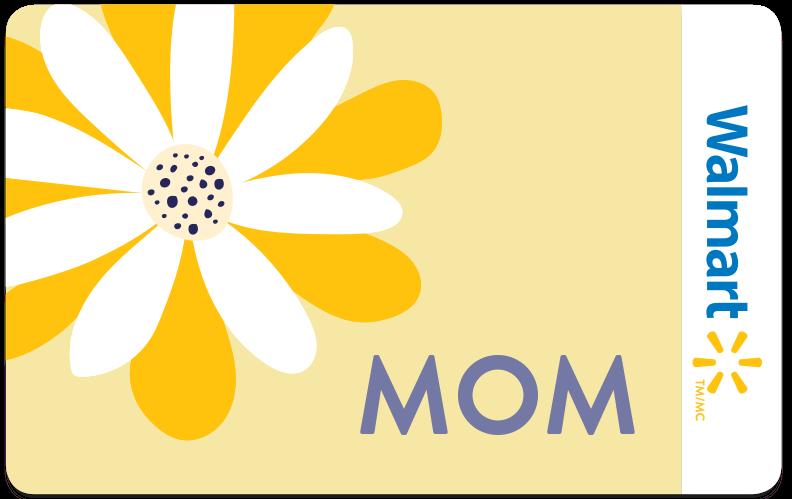 Mother's DayWalmart Gift Card